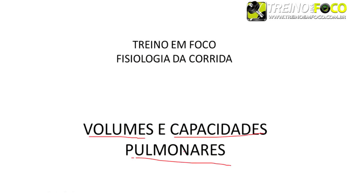 treino_em_foco_capacidade_pulmonar_volumes_